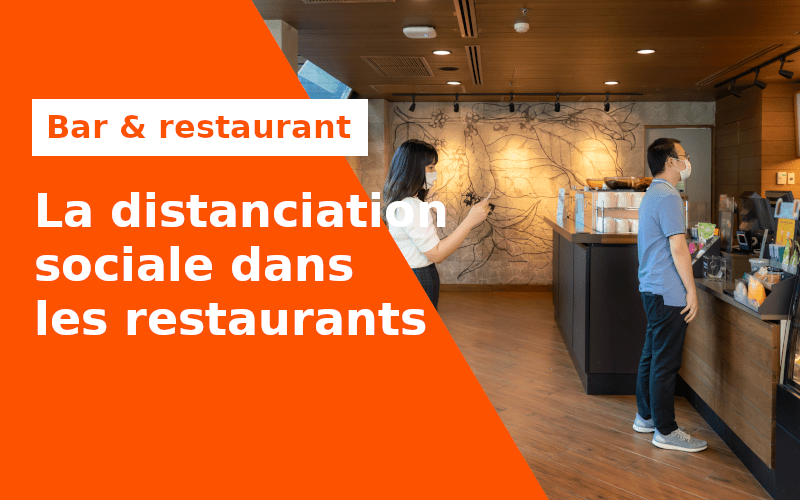 La distanciation sociale dans les restaurants
